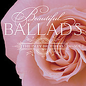 The Isley Brothers: Beautiful Ballads, Vol. 2 [Remaster]