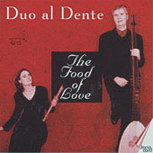 The Food of Love / Duo al Dente