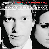 Teddy Thompson (Singer/Songwriter): Upfront And Down Low