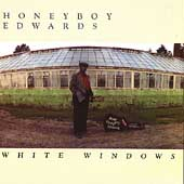 David Honeyboy Edwards: White Windows