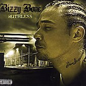 Bizzy Bone: Ruthless [PA]