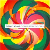 The Last Atlant: Cloudburst of Colours