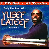 Yusef Lateef: Only the Best of Yusef Lateef, Vol. 1 [Box]