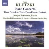 Paul Kletzki: Piano Concerto; Three Preludes