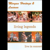 Luciano/Morgan Heritage: Living Legends: Live in Concert [DVD]