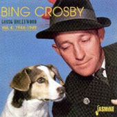 Bing Crosby: Going Hollywood, Vol. 4: 1944-1949