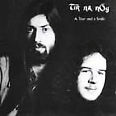 Tir Na Nog: Tear & A Smile [Bonus Tracks] [Remastered]