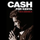 Johnny Cash: Cash for Kenya: Live in Johnstown, PA [DVD]
