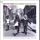 Various Artists: How Many Roads: Black America Sings Bob Dylan