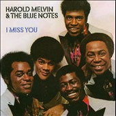 Harold Melvin & the Blue Notes: I Miss You