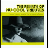 Various Artists: The Rebirth Of Nu-Cool Tributes