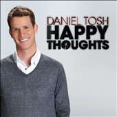 Daniel Tosh: Happy Thoughts [PA] [Digipak] *