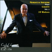 Mordecai Shehori Plays Chopin, Vol. 1: 19 Waltzes