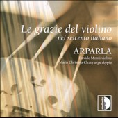 Le Grazie del Violino: Nel Seicento Italiano
