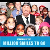 Steven Courtney: Million Smiles to Go [Digipak]