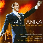 Paul Anka (Singer/Songwriter): Diana: His Greatest Hits