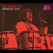 Ray Barretto: Greatest Hits [Digipak]
