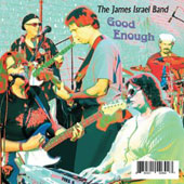 The James Israel Band/James Israel: Good Enough [Slimline]