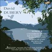 Songs and Chamber music by David Dubery