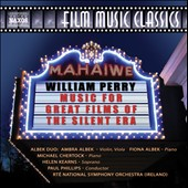 William P. Perry: Music for Great Films of the Silent Era / Chertock, Kearns, Albek