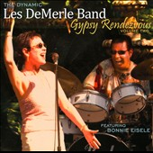 The Dynamic Les DeMerle Band: Gypsy Rendezvous, Vol. 2