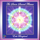 Erik Berglund: The Seven Sacred Flames *