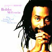 Paper Music / Bobby McFerrin, Saint Paul Chamber Orchestra