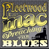 Fleetwood Mac: Preaching the Blues