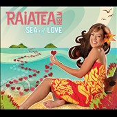 Raiatea Helm: Sea of Love