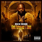 Rick Ross (Rap): God Forgives, I Don't [Deluxe Edition] [PA] [Digipak]