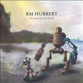 R M Hubbert: Thirteen Lost & Found