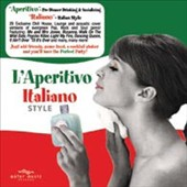 Various Artists: L'Aperitivo Italiano Style