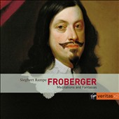 Froberger: Meditations and Fantasias / Siegbert Rampe, harpsichord