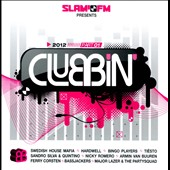Various Artists: Slam FM Presents Clubbin' 2012, Vol. 1