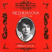 Prima Voce - Nezhdanova in Opera & Song