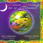 Kim Robertson: Love Song to a Planet