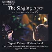 The Singing Apes - Sandstrom, Britten, Holst, Weill, et al