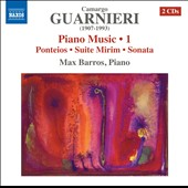 Mozart Camargo Guarnieri (1907-1993): Piano Music, Vol. 1 / Max Barros, piano