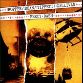 Elton Dean/Hugh Hopper/Joe Gallivan/Keith Tippett: Mercy Dash
