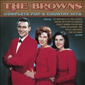 The Browns: Complete Pop & Country Hits *