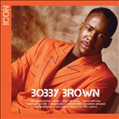 Bobby Brown (R&B): Icon *