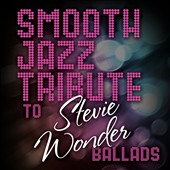 Various Artists: Smooth Jazz Tribute to Stevie Wonder Ballads