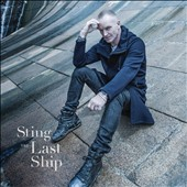 Sting: The  Last Ship [Digipak]