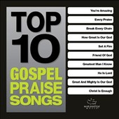 Various Artists: Top 10 Gospel Praise Songs