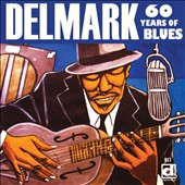 Various Artists: Delmark: 60 Years of Blues