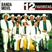 Banda Movil: 12 Favoritas *