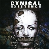Cynical Existence: Erase, Evolve and Rebuild