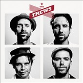 The Trews: The Trews