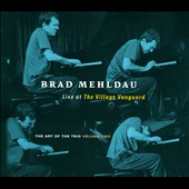 Brad Mehldau: The Art of the Trio, Vol. 2: Live at the Village Vanguard