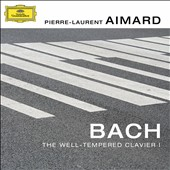 Bach: The Well-tempered Clavier, book 1 / Pierre-Laurent Aimard, piano